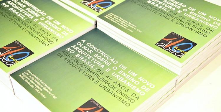 Lançado livro comemorativo dos 40 anos da ABEA sobre o ensino de arquitetura e urbanismo no Brasil.