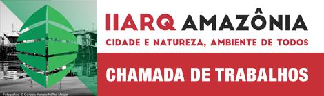 CHAMADAS DE TRABALHOS PARA O ARQAMAZÔNIA 2016