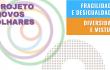 PROJETO NOVOS OLHARES – UIA2021RIO: FRAGILIDADES E DESIGUALDADES | DIVERSIDADE E MISTURA