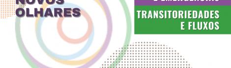 PROJETO NOVOS OLHARES – UIA2021RIO: MUDANÇAS E EMERGÊNCIAS | TRANSITORIEDADES E FLUXOS