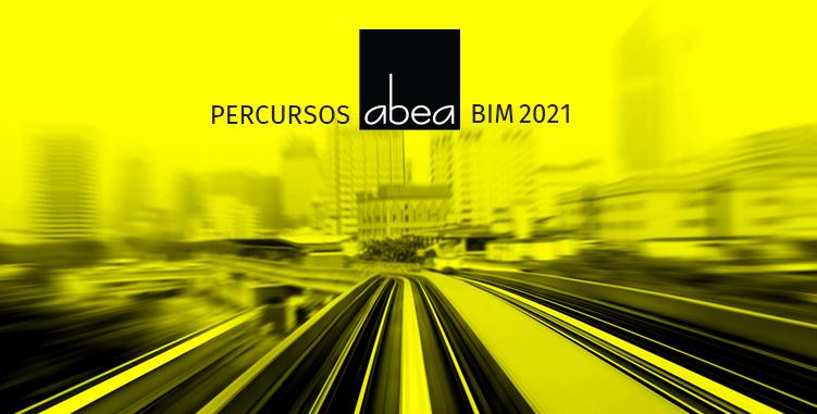 PERCURSOS ABEA BIM 2021